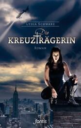 Die Kreuzträgerin - Roman