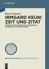 Irmgard Keun - Zeit und Zitat - Narrative Verfa...