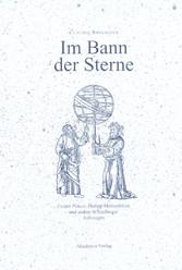 Im Bann der Sterne - Caspar Peucer, Philipp Mel...