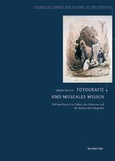 Fotografie und museales Wissen - William Henry ...