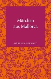 Märchen aus Mallorca - Märchen der Welt