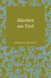 Märchen aus Tirol - Märchen der Welt