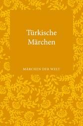 Türkische Märchen - Märchen der Welt