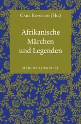 Afrikanische Märchen und Legenden - Märchen der Welt