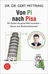 Von Pi nach Pisa - Mit Zahlen die ganze Welt ve...