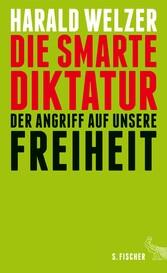 Die smarte Diktatur - Der Angriff auf unsere Fr...