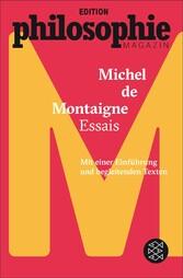 Essais - (Mit Begleittexten vom Philosophie Mag...
