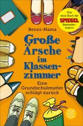 Große Ärsche im Klassenzimmer - Eine Grundschul...