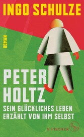 Peter Holtz - Sein glückliches Leben erzählt vo...