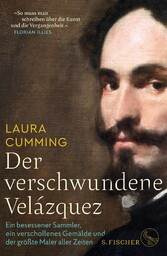 Der verschwundene Velázquez - Ein besessener Sa...