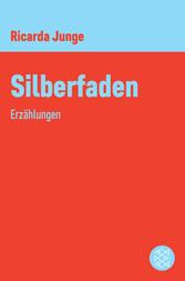 Silberfaden - Erzählungen