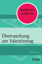 Überraschung am Valentinstag