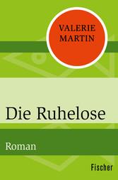 Die Ruhelose - Roman