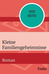 Kleine Familiengeheimnisse - Roman