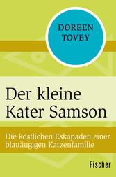 Der kleine Kater Samson - Die köstlichen Eskapa...