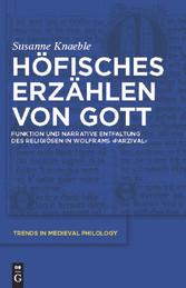 Foto 4 Höfisches Erzählen von Gott - Funktion und narrative Entfaltung des Religiösen in Wolframs Parzival