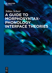 A Guide to Morphosyntax-Phonology Interface The...