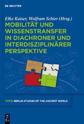 Mobilität und Wissenstransfer in diachroner und...