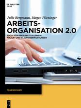 Arbeitsorganisation 2.0 - Tools für den Arbeits...