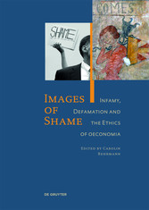 Images of Shame - Infamy, Defamation and the Et...