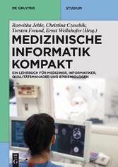 Medizinische Informatik kompakt - Ein Kompendiu...