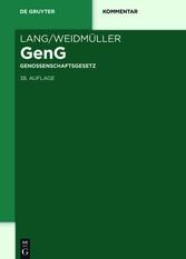 Lang/Weidmüller Genossenschaftsgesetz - Gesetz,...