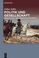 Politik und Gesellschaft - Abhandlungen zur eur...