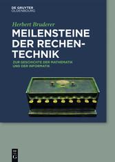 Meilensteine der Rechentechnik - Zur Geschichte...