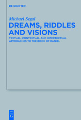 Dreams, Riddles, and Visions - Textual, Context...