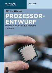 Prozessorentwurf - Von der Planung bis zum Prot...