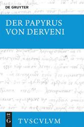 Der Papyrus von Derveni - Griechisch-deutsch