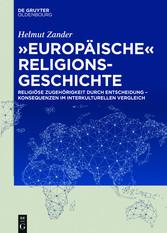 Europäische Religionsgeschichte - Religiöse Zug...