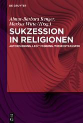 Sukzession in Religionen - Autorisierung, Legit...