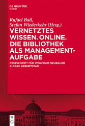Vernetztes Wissen. Online. Die Bibliothek als M...