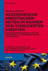 Akzessorische Kreditsicherheiten im Rahmen von ...