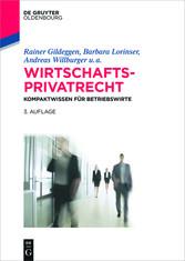 Wirtschaftsprivatrecht - Kompaktwissen für Betr...