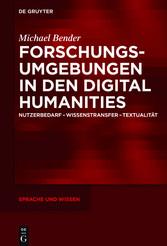Forschungsumgebungen in den Digital Humanities ...