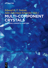 Multi-Component Crystals - Synthesis, Concepts,...