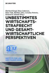 Unbestimmtes Wirtschaftsstrafrecht und gesamtwi...