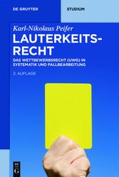 Lauterkeitsrecht - Das Wettbewerbsrecht (UWG) i...