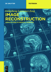 Image Reconstruction - Applications in Medical ...