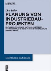 Planung von Industriebauprojekten - Einflussfak...
