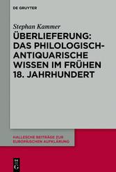 Überlieferung: Das philologisch-antiquarische W...