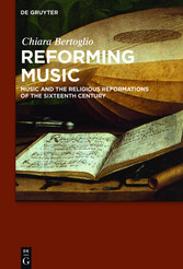 Reforming Music - Music and the Religious Refor...
