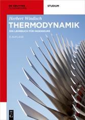 Thermodynamik - Ein Lehrbuch für Ingenieure
