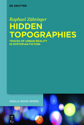 Hidden Topographies - Traces of Urban Reality i...