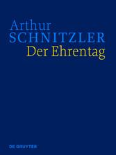 Der Ehrentag - Historisch-kritische Ausgabe