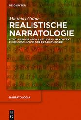 Realistische Narratologie - Otto Ludwigs Romans...