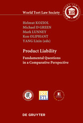 PRODUCT LIABILITY - Fundamental Questions in a Comparative Perspective