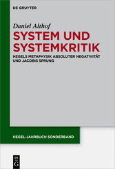 System und Systemkritik - Hegels Metaphysik abs...